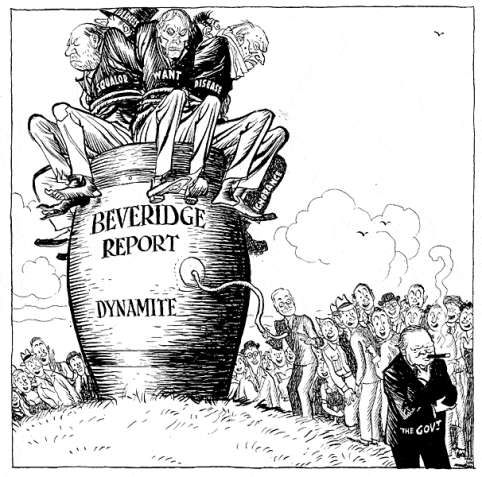 beveridge report Beveridge report the beveridge report, officially entitled social insurance and allied services, is a government report, published in november 1942, influential in.