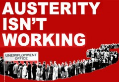 austerity-isnt-working-ngl-e1330370859488