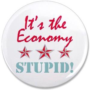 Its the economy stupid