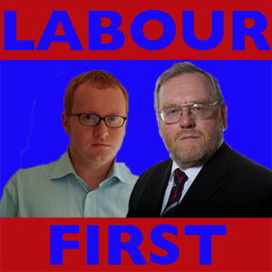 LABOUR FIRST