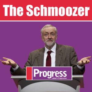 Corbyn and Schmoozing Progress