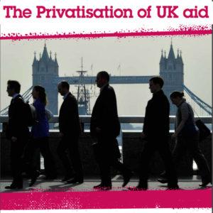 Privatisation of UK Aid